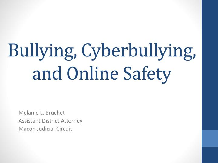 bullying cyberbullying and online safety n.