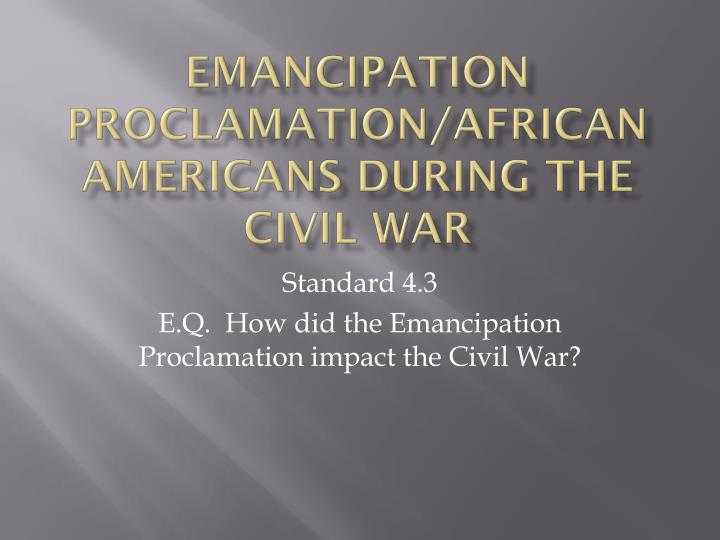 emancipation proclamation african americans during the civil war n.