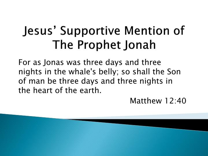 jesus supportive mention of the prophet jonah n.