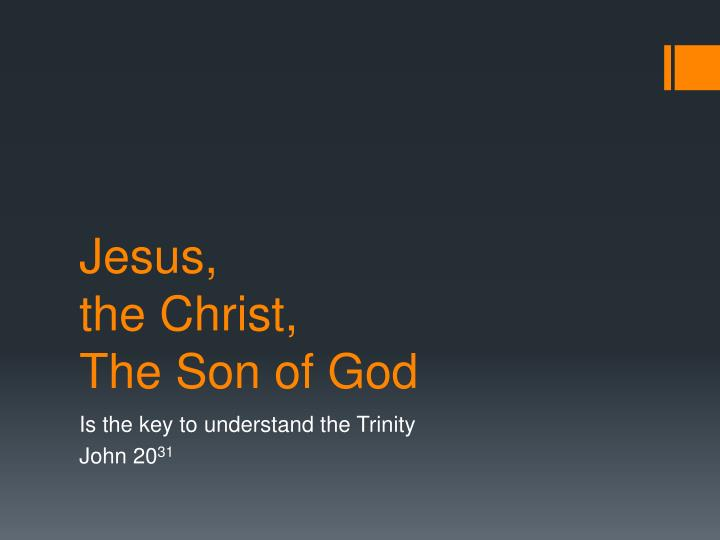 jesus the christ the son of god n.