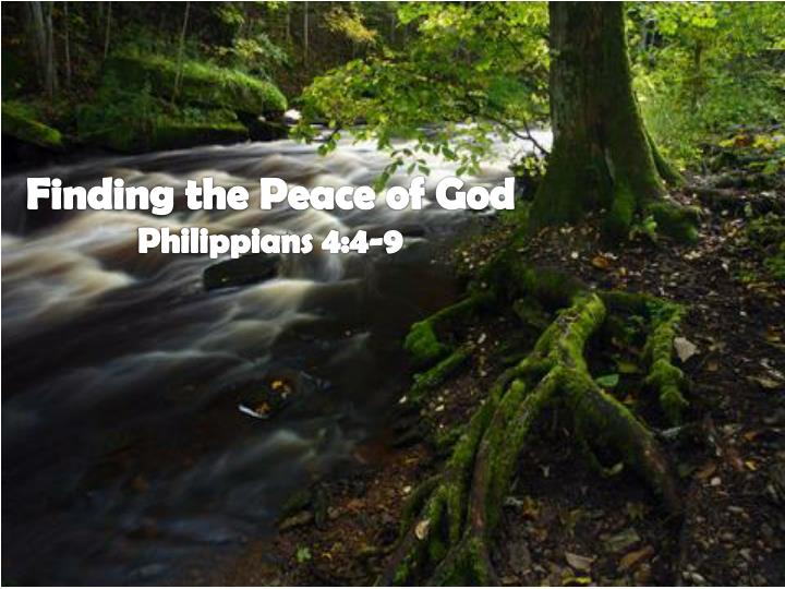 finding the peace of god philippians 4 4 9 n.
