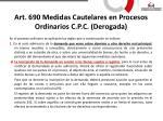 art 690 medidas cautelares en procesos ordinarios c p c derogada