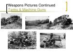 weapons pictures continued tanks machine guns
