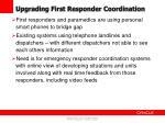upgrading first responder coordination