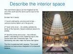 describe the interior space