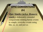 epic conventions 4