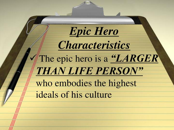 a comparison of the hero characteristic in epic of gilgamesh and in illiad The epic of gilgamesh and the odyssey are two very amazing epic poems in which the main characters that are faced with unbelievable challe fair use policy  qualities of the hero.
