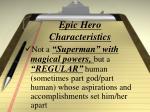 epic hero characteristics3
