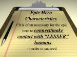 epic hero characteristics6