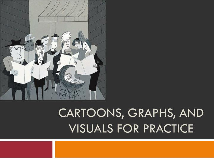 cartoons graphs and visuals for practice n.