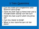 5 test questions