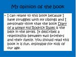 my opinion of the book
