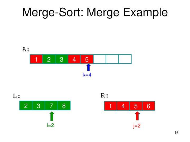 Merge-Sort: Merge Example