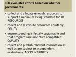 ceq evaluates efforts based on whether governments