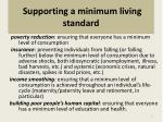 supporting a minimum living standard