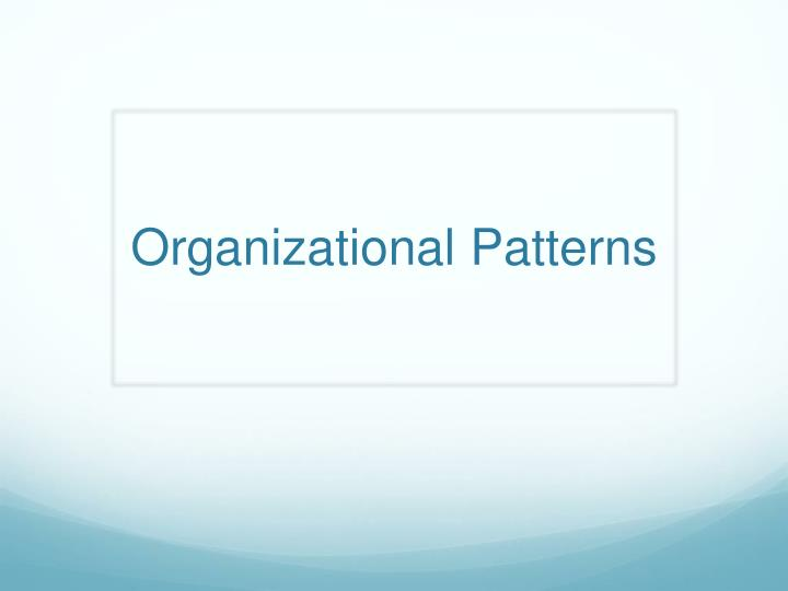 organizational patterns n.