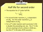 half life for second order