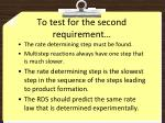 to test for the second requirement