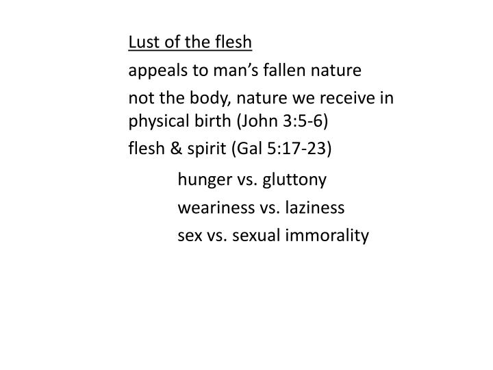 Lust of the flesh