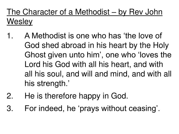 The Character of a Methodist – by Rev John Wesley