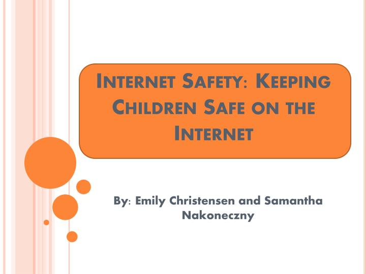 internet safety keeping children safe on the internet n.
