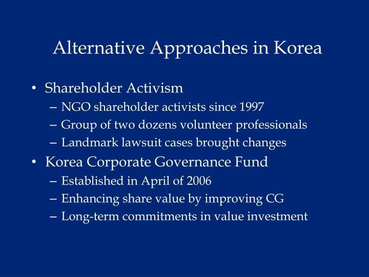 Alternative Approaches in Korea