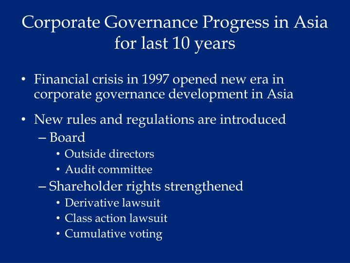 Corporate governance progress in asia for last 10 years
