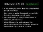hebrews 11 23 40 conclusions5