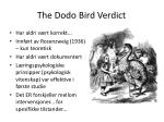 the dodo bird verdict