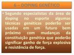 6 doping gen tico