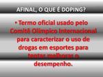 afinal o que doping
