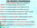 the present progressive1