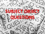 subject object questions