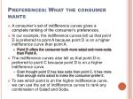 preferences what the consumer wants8