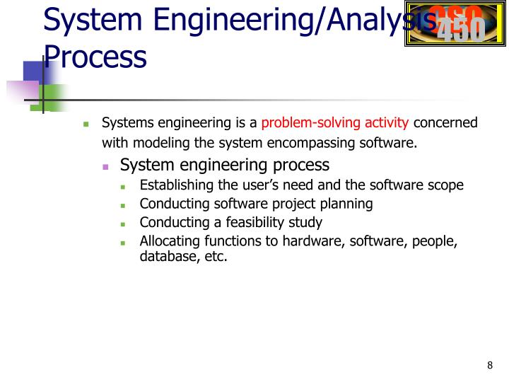 System Engineering/Analysis Process