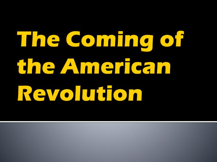 the coming of the american revolution n.