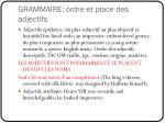 grammaire ordre et place des adjectifs