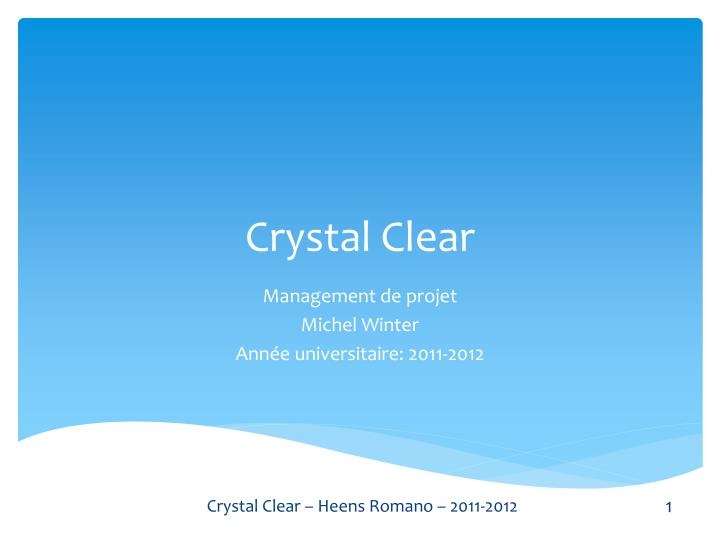 crystal clear n.