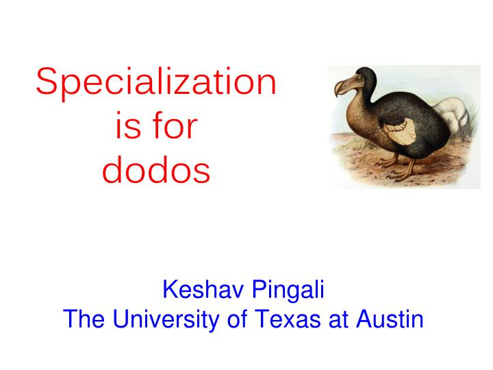 keshav pingali the university of texas at austin n.