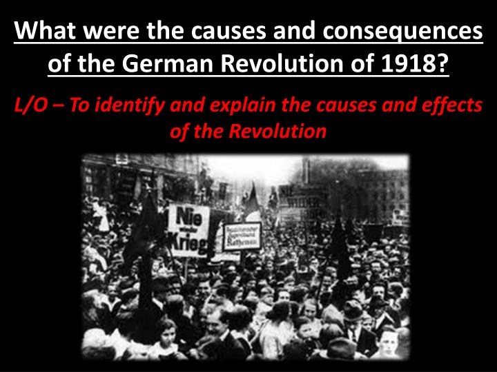 what were the causes and consequences of the german revolution of 1918 n.