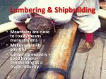 lumbering shipbuilding