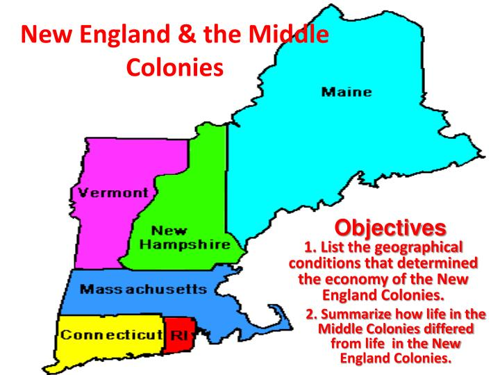 the new england colonies and the The new england colonies who puritans and pilgrims settled in the new england colonies of massachusetts, rhode island, connecticut, and new hampshire.