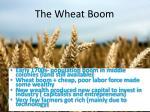 the wheat boom