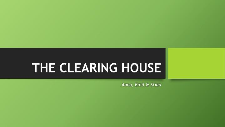 the clearing house n.
