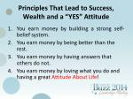 principles that lead to success wealth and a yes attitude