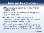 paper and judicial viewers