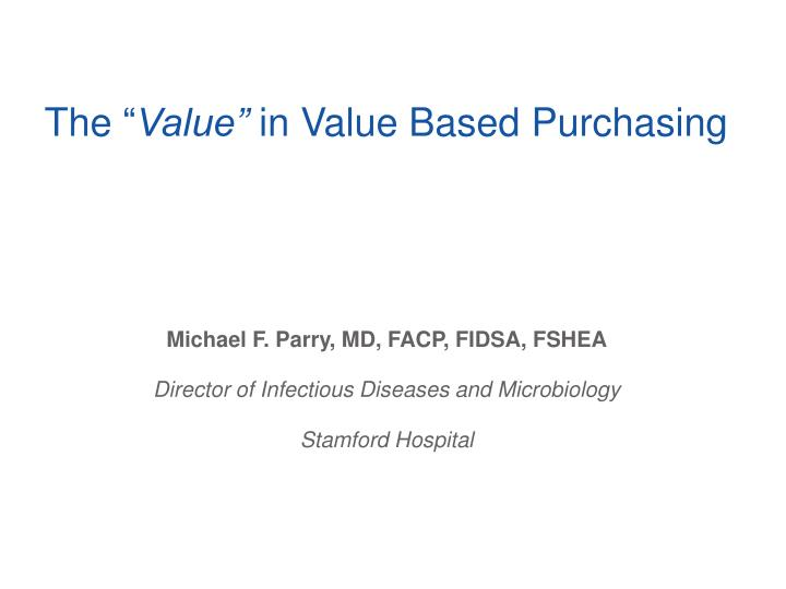 the value in value based purchasing n.