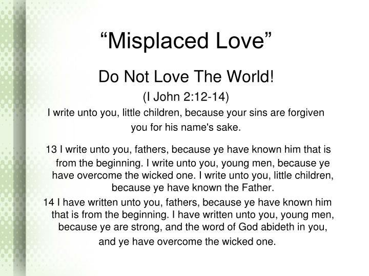 Misplaced love2