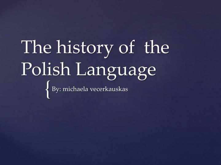 the history of the polish language n.