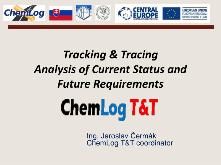 tracking tracing analysis of current status and future requirements n.